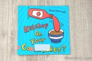 2歳英語絵本おすすめKetchup on your cornflakes