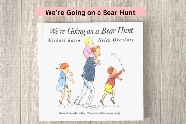 ワールドワイドキッズの絵本一覧(We're Going on a Bear Hunt)