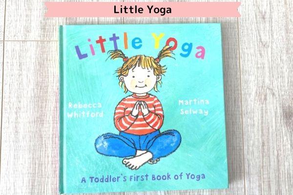 ワールドワイドキッズの英語絵本一覧(Little Yoga)